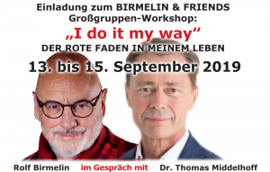 "Großgruppen-Workshop: ""I do it my way"" - Der rote Faden in meinem Leben"